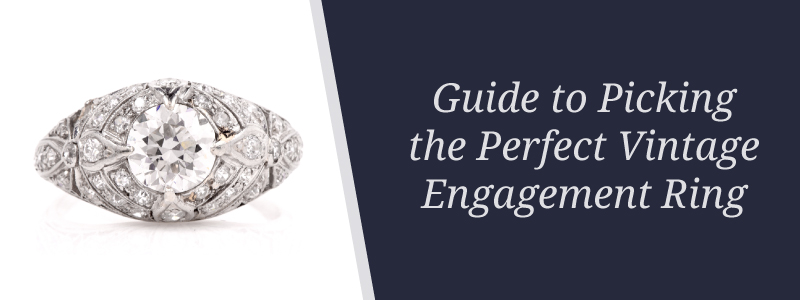 guide to picking the perfect engagement ring