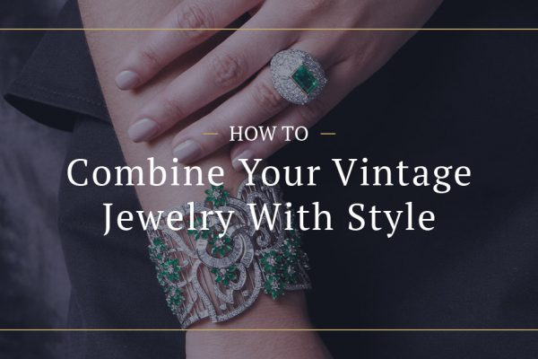 How to combine vintage jewelry